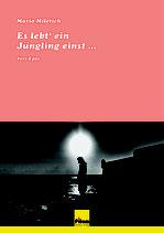 Es lebt' ein Jüngling einst ... - Vers-Epos von Mario Miletich, Softcover, 104 Seiten