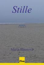 STILLE - Erzählungen von Mária Bátorová, 170 Seiten, Softcover