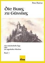 Die Burg zu Güssing - von Peter Hazivar