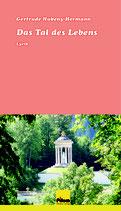 Das Tal des Lebens, Lyrik von Gertrude Hubeny-Hermann