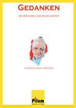 GEDANKEN - sie berühren und ziehen weiter - Erika Janda-Waschek, Lyrik, 106 Seiten, Softcover