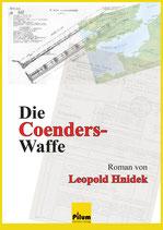 Die Coenders-Waffe - von Leopold Hnidek
