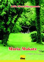Maria Makatz - Roman von Lidio Mosca-Bustamante, 222 Seiten, Softcover