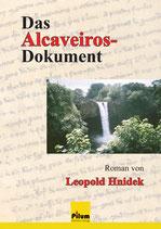 Das Alcaveiros-Dokument - von Leopold Hnidek