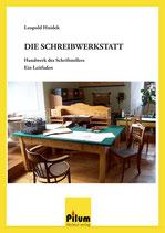 DIE SCHREIBWERKSTATT   -   Leopold Hnidek