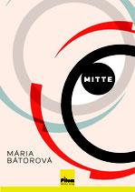 Mitte; Roman von Mária Bátorová, Softcover, 328 Seiten