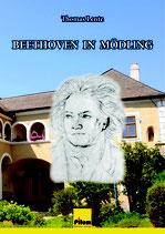 Beethoven in Mödling, Biographie von Thomas Lentz, Softcover, 138 Seiten