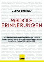 Wridol's Erinnerungen - Autobiografie von Boris Brainin, 200 Seiten, Softcover
