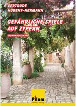 GEFÄHRLICHE SPIELE AUF ZYPERN   -   Gertrude Hubeny-Hermann