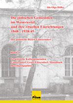 Die jüdischen Gemeinden im Weinviertel - Der politische Bezirk Gänserndorf - von Ida Olga Höfler, Premiumformat, Softcover, 2242 Seiten in 5 Bänden im Kartonschuber