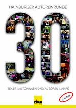 30 Jahre Hainburger Autorenrunde - literarische Anthologie, 104 Seiten, Softcover, 2. Auflage