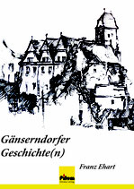 Gänserndorfer Geschichte(n) - Zeitgeschichtliche Erinnerungen von Franz Ehart, 416 Seiten, Softcover