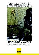 Menschlichkeit überwindet Grenzen - Anthologie, Hsg. Erwin Matl, 310 Seiten, Softcover