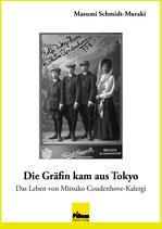 Die Gräfin kam aus Tokyo - Das Leben von Mitsuko Coudenhove-Kalergi