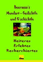 Beerassa's Mundart-Gedichtln und G'schichtln
