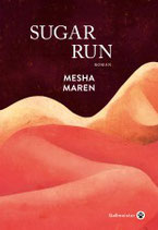 Sugar Run de Masha Maren