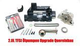 2,0L TFSI Ölpumpen Upgrade Kit Quereinbau
