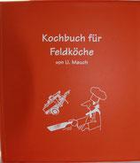 Das Kochbuch für Feldköche