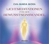 Lichtmeditationen für den Bewusstseinswandel (CD)