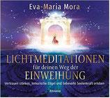 Lichtmeditationen für Deinen Weg der Einweihung: Vertrauen stärken, Lemurische Engel und liebevolle Seelenkraft erleben (CD). Musik von Aeoliah