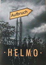 """HELMO: """"Unser Aufbruch"""""""