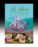 """LIVRE DE RECETTES VEGETARIENNES des """"Amants du Marché"""""""