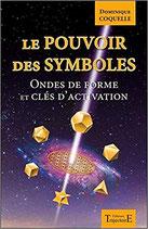 Le pouvoir des symboles - Ondes de forme et clés d'activation