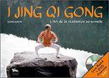 I Jing Qi Gong - L'Art de la réalisation personnelle - Livre + DVD