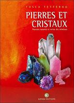 Pierres et Cristaux : Pouvoirs naturels et Vertus des minéraux