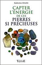 Capter l'énergie de ces pierres si précieuses ...