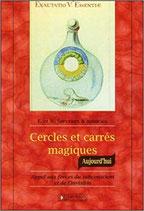 Cercles et carrés magiques, aujourd'hui