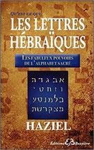 Qu'est-ce-que les Lettres Hébraïques - Les fabuleux pouvoirs de l'Alphabet Sacré
