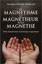 Le magnétisme, le magnétiseur et le magnétisé