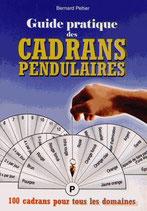 Guide pratique des cadrans pendulaires 100 cadrans pour tous les domaines