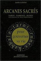 Arcanes sacrés : Tarot - Kabbale - Runes, convergence de trois cheminements