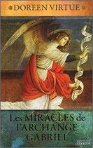 Les miracles de l'archange Gabriel