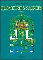 Géométries sacrées Tome 1