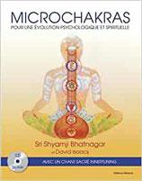 Microchakras : Pour une évolution psychologique et spirituelle (1CD audio)
