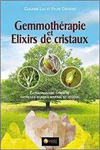 Gemmothérapie et Elixirs de cristaux