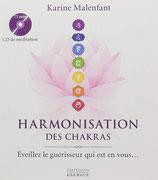 Harmonisation des chakras : Eveillez le guérisseur en vous... (1CD audio)