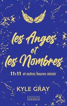 Les Anges et les Nombres - 11:11 et autres heures