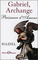 Gabriel, Archange - Puissance d'Amour