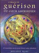 L'Oracle de guérison du coeur amérindien - 42 mandalas sacrés pour élever votre vibration