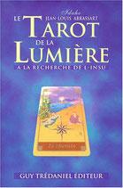 Le Tarot de la lumière. A le recherche de l'insu