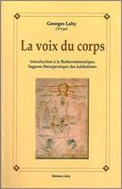 Voix du corps : Introduction à la bioherméneutique, sagesse thérapeutique des kabbalistes