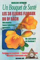 UN BOUQUET DE SANTÉ LES ELIXIRS FLORAUX DU DR BACH