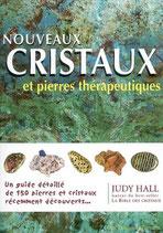 Nouveaux cristaux et pierres thérapeutiques