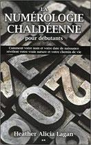 La numérologie chaldéenne pour débutants