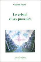 Le cristal et ses pouvoirs