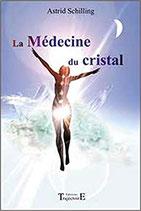 La Médecine du cristal
